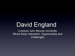 David England Liverpool John Moores University Whole Body