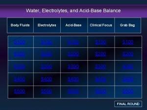 Water Electrolytes and AcidBase Balance Body Fluids Electrolytes
