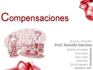 Compensaciones San Jose Costa Rica Alejandra Granados Jenny