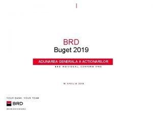 BRD Buget 2019 ADUNAREA GENERALA A ACTIONARILOR BRD