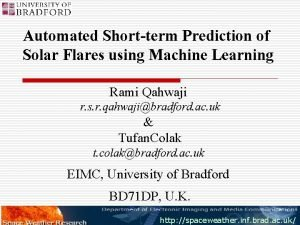 Automated Shortterm Prediction of Solar Flares using Machine