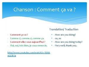Chanson Comment a va Translation Traduction Comment a