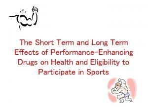 The Short Term and Long Term Effects of