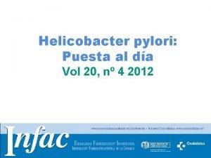 Helicobacter pylori Puesta al da Vol 20 n