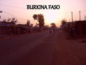 BURKINA FASO Burkina Faso Ouagadougou 13 730 258