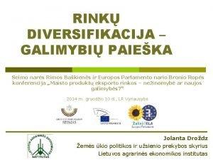 RINK DIVERSIFIKACIJA GALIMYBI PAIEKA Seimo nars Rimos Bakiens