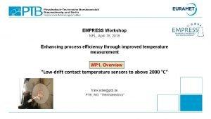 EMPRESS Workshop NPL April 18 2018 Enhancing process