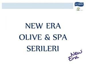 NEW ERA OLIVE SPA SERILERI Olive Vcut Kremi
