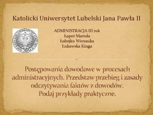 Katolicki Uniwersytet Lubelski Jana Pawa II ADMINISTRACJA III