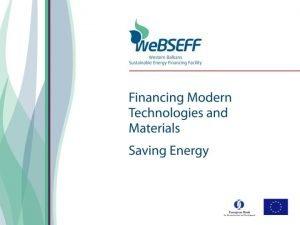 Western Balkans Sustainable Financing Facility We BSEFF We