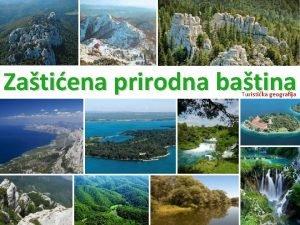 Zatiena prirodna batina Turistika geografija Kategorija zatite Broj