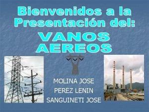 MOLINA JOSE PEREZ LENIN SANGUINETI JOSE LNEAS ELCTRICAS