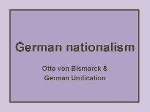 German nationalism Otto von Bismarck German Unification Bell