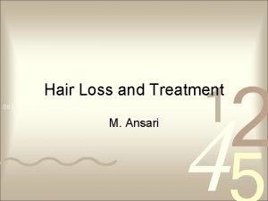 Hair Loss and Treatment M Ansari Hair Loss