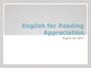 English for Reading Appreciation August 26 2017 Introduction