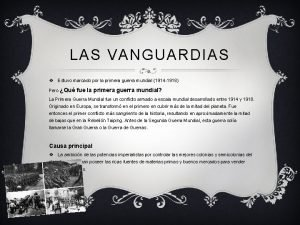 LAS VANGUARDIAS v Estuvo marcado por la primera