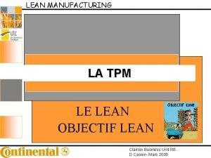 LEAN MANUFACTURING LA TPM LE LEAN OBJECTIF LEAN