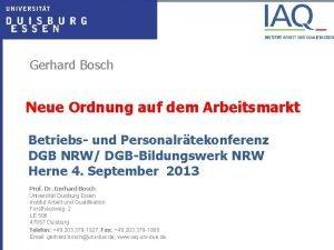 Gerhard Bosch Neue Ordnung auf dem Arbeitsmarkt Betriebs
