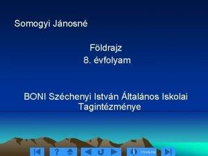 Somogyi Jnosn Fldrajz 8 vfolyam BONI Szchenyi Istvn