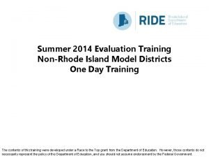 Summer 2014 Evaluation Training NonRhode Island Model Districts