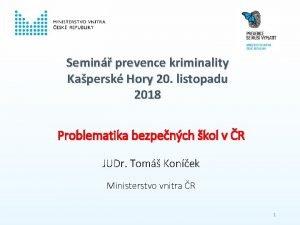 Semin prevence kriminality Kapersk Hory 20 listopadu 2018