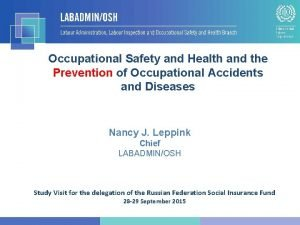 Occupational Safety and Health and the Prevention of