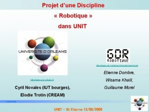 Projet dune Discipline Robotique dans UNIT http www