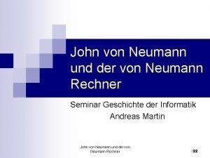 John von Neumann und der von Neumann Rechner