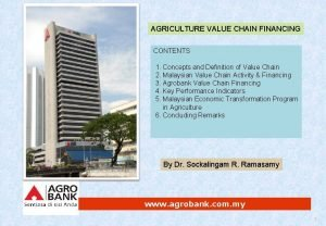 AGRICULTURE VALUE CHAIN FINANCING CONTENTS 1 Concepts and