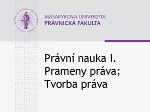 Prvn nauka I Prameny prva Tvorba prva www