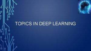 TOPICS IN DEEP LEARNING Computation Graphs A computation