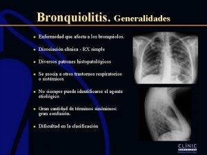 Bronquiolitis Generalidades n Enfermedad que afecta a los