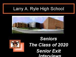 Larry A Ryle High School Seniors The Class