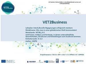 VETBusiness Partnerschaften zu berufsbegleitendem Lernen und Lehrlingsausbildung VET