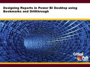 Designing Reports in Power BI Desktop using Bookmarks