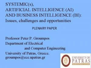 SYSTEMICs ARTIFICIAL INTELLIGENCE AI AND BUSINESS INTELLIGENCE BI