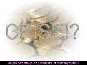 De mathmatique de grammaire et dorthographe Un simple