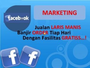 MARKETING Jualan LARIS MANIS Banjir ORDER Tiap Hari