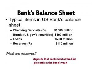 Banks Balance Sheet Typical items in US Banks