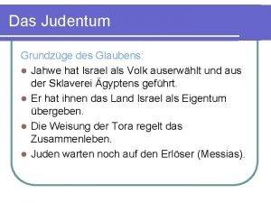 Das Judentum Grundzge des Glaubens l Jahwe hat