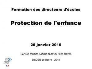 Formation des directeurs dcoles Protection de lenfance 26
