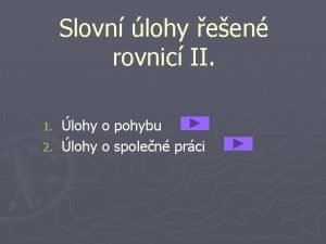 Slovn lohy een rovnic II lohy o pohybu
