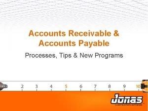 Accounts Receivable Accounts Payable Processes Tips New Programs