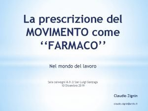 La prescrizione del MOVIMENTO come FARMACO Nel mondo