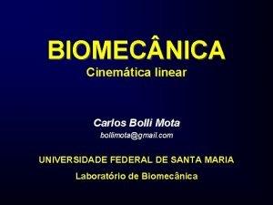 BIOMEC NICA Cinemtica linear Carlos Bolli Mota bollimotagmail