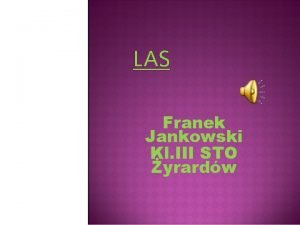 LAS Franek Jankowski Kl III STO yrardw KOLOREM