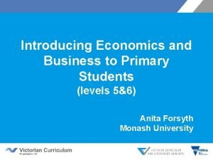 Introducing Economics and Business to Primary Students levels