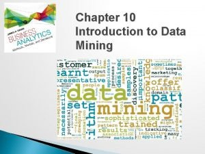 Chapter 10 Introduction to Data Mining Data Mining