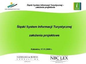 lski System Informacji Turystycznej zaoenia projektowe lski System