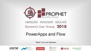 Power Apps and Flow Thank You to our